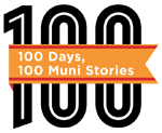100 Muni Stories